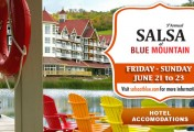 Salsa at Blue Mountain June 21 – 23, 2013