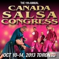 11th Annual Canada Salsa Congress 2013