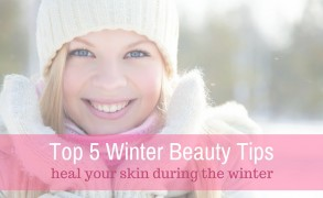 Top 5 Winter Beauty Tips